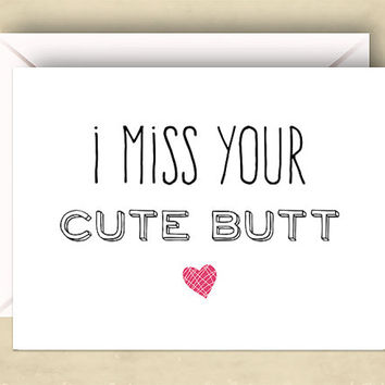 I Miss Your Cute Butt Card, 5.5 x 4.25 Inch (A2), Long Distance Card, Funny Love Card, Cute Love Card, Valentine, Funny Miss You Card