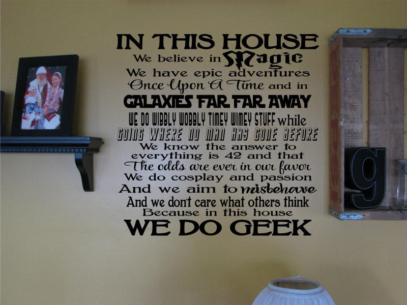 In This House - We Do Geek Wall Art Die Cut Vinyl Decal Sticker & In This House - We Do Geek Wall Art Die from Decals City | Things