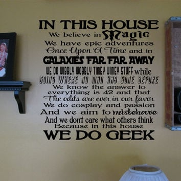 In This House - We Do Geek Wall Art Die Cut Vinyl Decal Sticker