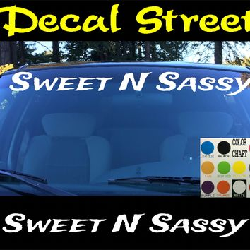 Sweet N Sassy Windshield Visor Die Cut Vinyl Decal Sticker