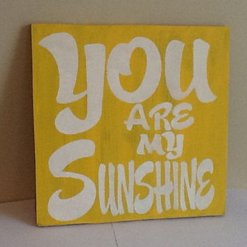 You Are My Sunshine Wooden Primitiv.. on Luulla