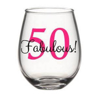 50th Birthday Wine Glass, 50 And Fabulous, 50 Birthday, 50th, Birthday Wine Glass