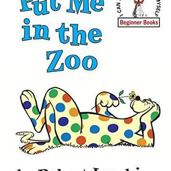 Dr. Seuss Put Me In The Zoo Book