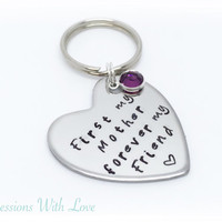 Hand stamped Mother's Day keyring first my Mother forever my friend