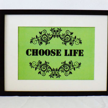 Choose life,A4 Wall hanging decor, black -gray flower illustration on green  background, home decor  print ,