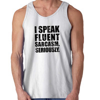 Speak Fluent Sarcasm For Mens Tank Top Fast Shipping For USA special christmas ***