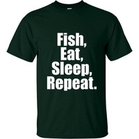 Fish Eat Sleep Repeat Great Graphic Tee Shirt for Fishers and Fishermen Sizes up to 4XL