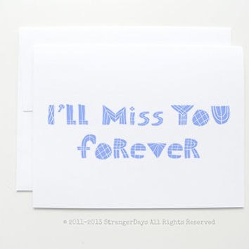 "Missing you Card "" I'll miss you forever "" Greeting Card. I miss you Card. Long Distance Relationship Card."