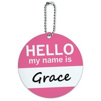 Grace Hello My Name Is Round ID Card Luggage Tag