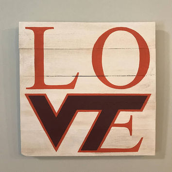 Virginia Tech LOVE Sign // VT // Hokies // Virginia // College // Graduation // Gifts for Her // Gifts for Him // Wedding // Custom