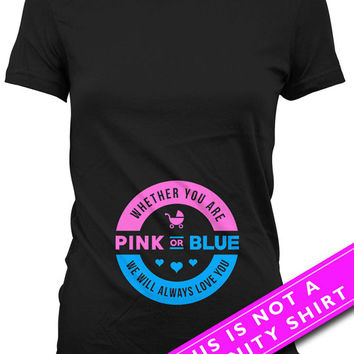 Pregnancy Announcement Shirt Gifts For Expecting Mothers Whether You Are Pink Or Blue Baby Shower Gift Maternity Outfits Ladies Tee MAT-638