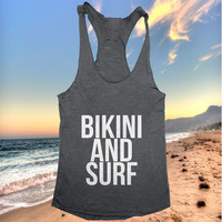 Bikini and surf Tank top yoga racerback for women funny work out fitness summer hipster funny slogan