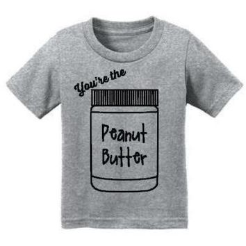 You're the Peanut Butter to My Jelly Kids BFF Tee
