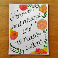 Forever and Always and No Matter What, Print of pen and paint drawing, Valentines Day Print, Anniversary Gift, Nursery Art, 8.5x11, 11x14