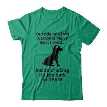 Outside of a Dog t-shirt