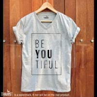 Be You Tiful TShirt, Beautiful TShirt, funny tshirt, SquareTee Shirt, Grey Tee Shirts, Gray tops, Hipster shirt, Size - S M L XL 2XL 3XL