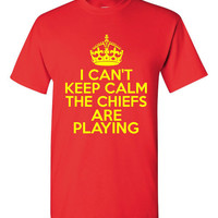 I Can't keep Calm The Chiefs Are Playing Tshirt. Kansas City Chiefs Ladies and Unisex Styles. Great Gift Ideas.
