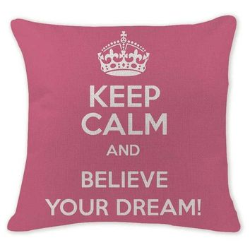 Keep Calm and Believe Your Dream