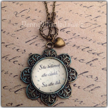 Inspirational Quote, She Believed She Could, Quote Necklace, Quote Jewelry, Handmade, PennyWhistle