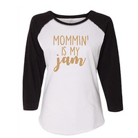 Mommin' is my Jam Baseball Raglan Shirt, Funny Mom Shirt,  Mother's Day