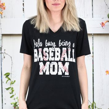 Kinda Busy Being A Baseball Mom V-neck Tee {Black}