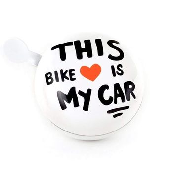 This Bike is My Car Old-Fashioned Bicycle Bell