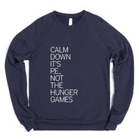 It's P.E., Not The Hunger Games-Unisex Navy Sweatshirt