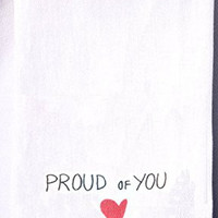 Flour Sack Quote Dish Kitchen Towels (Proud of You - Red Heart)