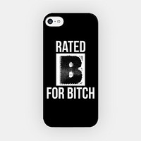 for iPhone 6/6S Plus - High Quality TPU Plastic Case - Rated B For Bitch - Funny - Sassy - Bitchy - Hipster