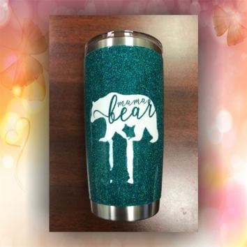 Mama Bear - STAINLESS STEEL MUG - glitter dipped or painted - coffee mug - tumblers