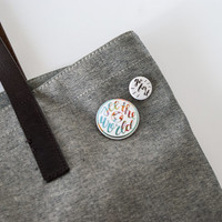See the World & Go For It Pinback Buttons | Inspirational, backpack pins, travel gifts, wanderlust, colorful, small gifts, world globe
