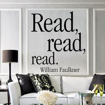 Vinyl Wall Decal Writer Literature Quote Faulkner Read Stickers Unique Gift (1613ig)