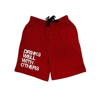 Drinks Well With Others Adult Lounge Shorts - Red or Black by TooLoud