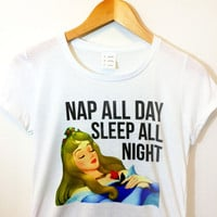 Nap All Day Sleep All Night Shirt | Sleeping Beauty | Disney Princess