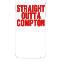 STRAIGHT OUTTA COMPTON - iphone 6 Plus Case