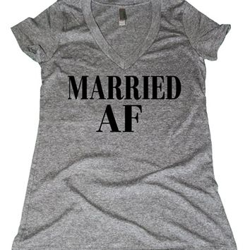 Married AF (As F--k) Shirt Women's Soft Tri-blend V Neck
