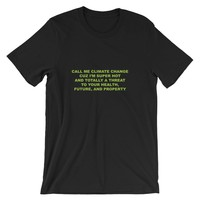 Laugh So I Don't Cry Climate Change Tee