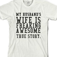 White T-Shirt | Funny Wife Shirts