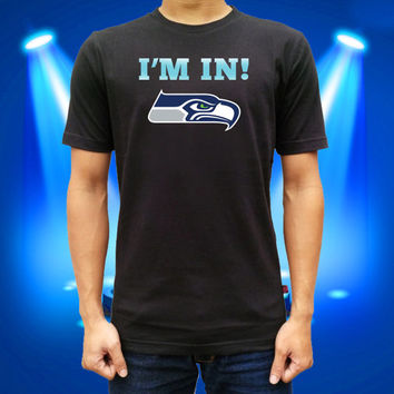 i'am in Seattle Seahawk Onesuit for men and women t shirt cotton t shirt