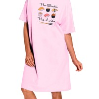 No Sushi No Life Adult Wear Around Night Shirt and Dress