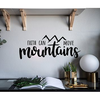 Vinyl Wall Decal Faith Can Move Mountains Motivation Words Stickers Mural 28.5 in x 11 in gz094