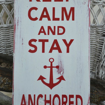 Beach Decor, Anchor Decor, Nautical, Beach Sign, Coastal Sign, Anchor Sign, Keep Calm Stay Anchored, Hand Painted, Wood Sign