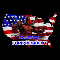Deadpool For President T-Shirt