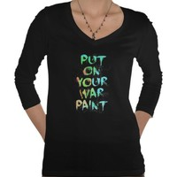 Put On Your War Paint!! from Zazzle.com