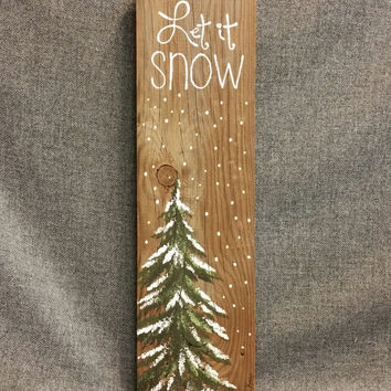 Let it Snow, Hand painted Christmas decorations, Christmas, Winter Reclaimed Wood Pallet Art, Pine tree, Christmas