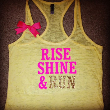 Rise Shine & Run Burn out Racer-back Tank