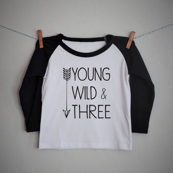 Young Wild and THREE, boys raglan shirt, boys baseball tee, arrow shirt, 6 months- 6 years