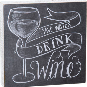 """Box Sign """"Save Water"""" by Primitives by Kathy"""
