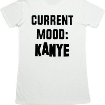 Women's Current Mood - Kanye T-Shirt - White