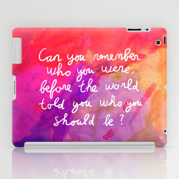 Remember who you are iPad Case by Budi Satria Kwan